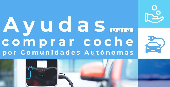 Ayudas para comprar coche por Comunidades Autónomas